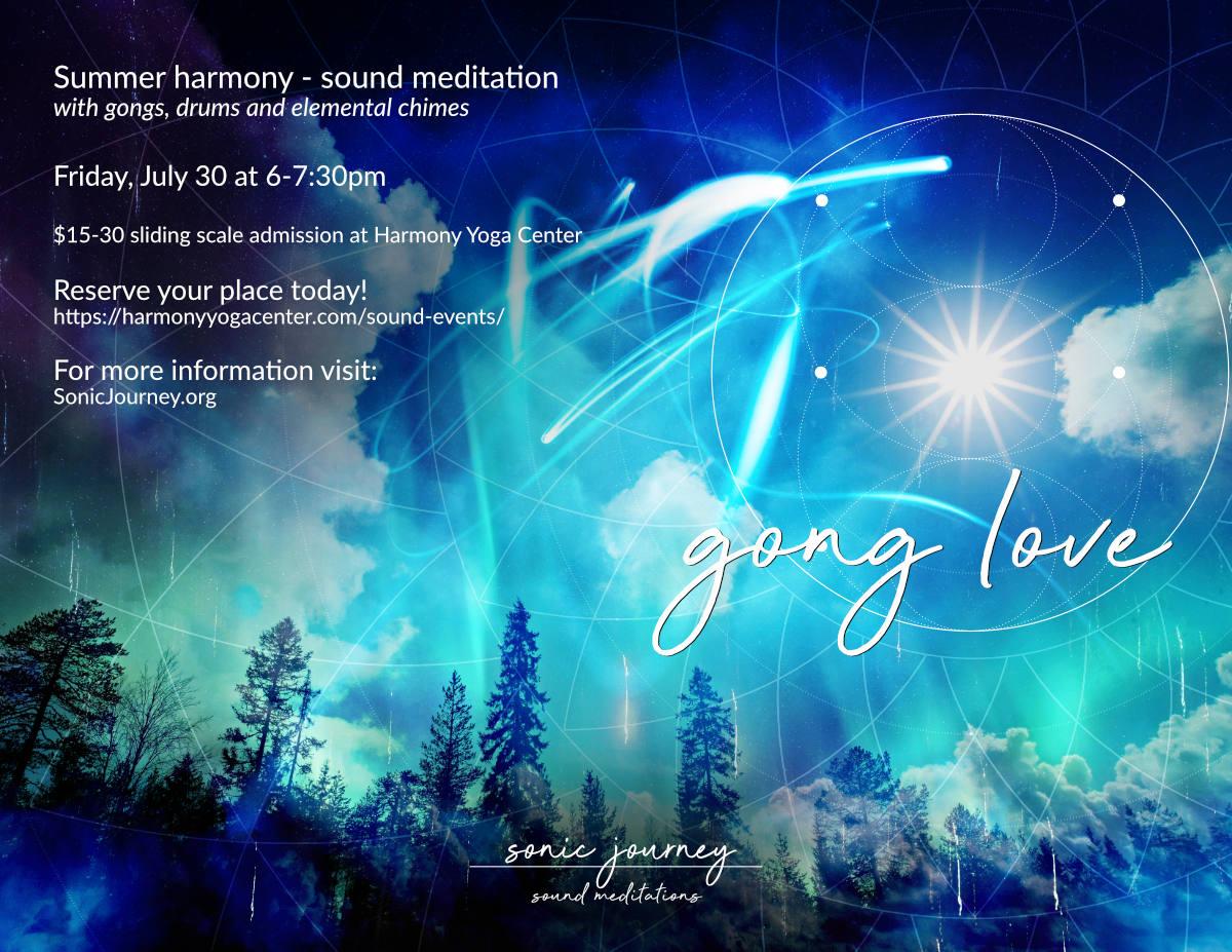 Summer Harmony Gong Love at Harmony Yoga Center
